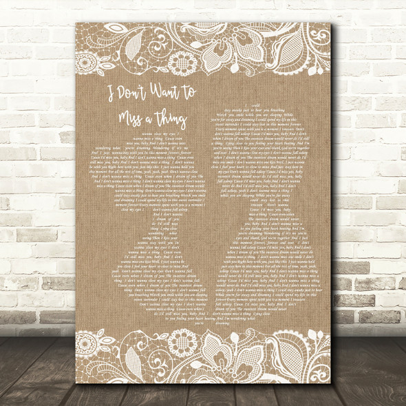 Aerosmith I Don't Want To Miss A Thing Burlap & Lace Song Lyric Quote Print