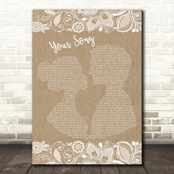 Elton John Your Song Burlap & Lace Song Lyric Framed Print