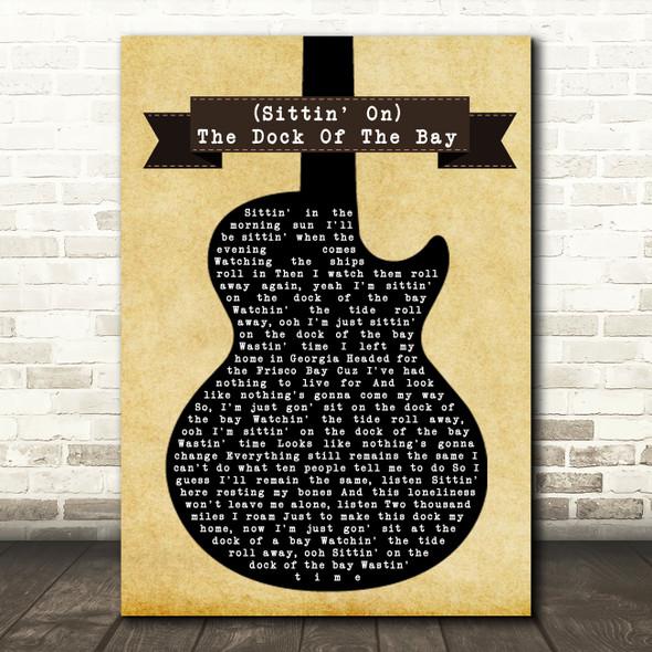 Otis Redding (Sittin' On) The Dock Of The Bay Black Guitar Song Lyric Framed Print