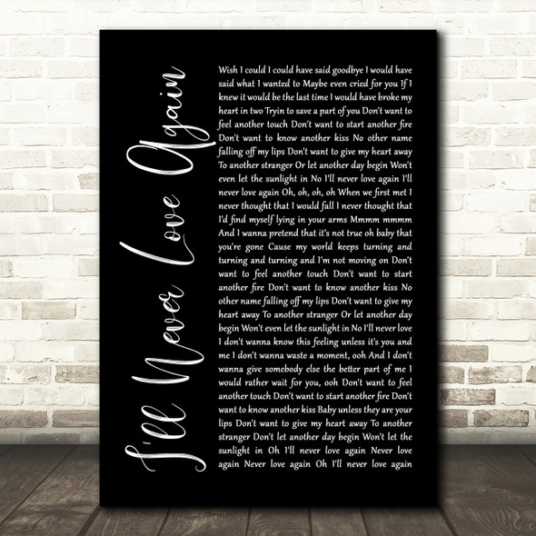 Lady Gaga & Bradley Cooper I'll Never Love Again Black Script Song Lyric Framed Print
