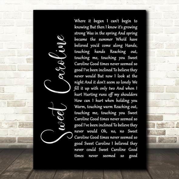 Neil Diamond Sweet Caroline Black Script Song Lyric Framed Print