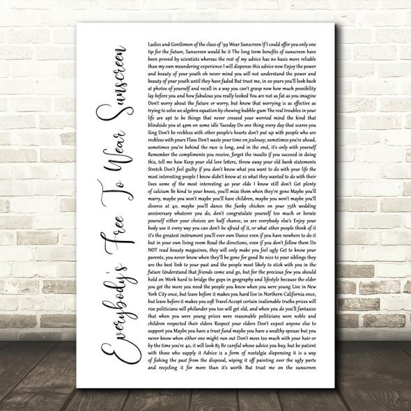 Baz Luhrmann Everybody's Free To Wear Sunscreen White Script Song Lyric Framed Print