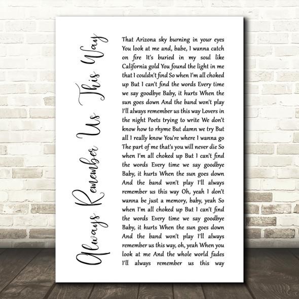 Lady Gaga Always Remember Us This Way White Script Song Lyric Framed Print