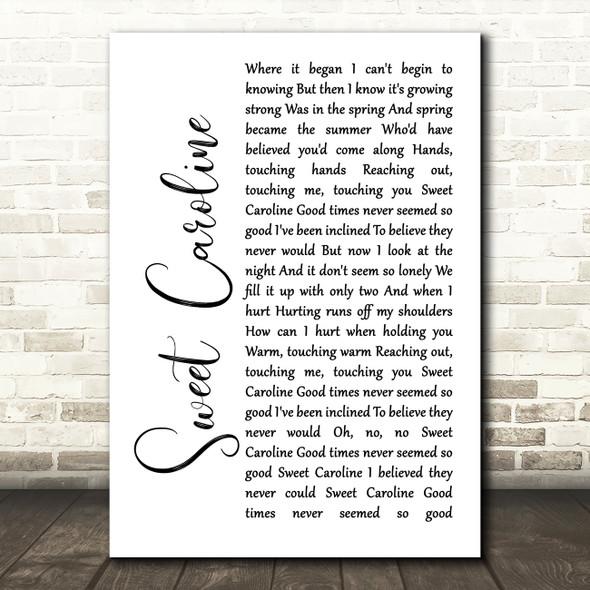 Neil Diamond Sweet Caroline White Script Song Lyric Framed Print