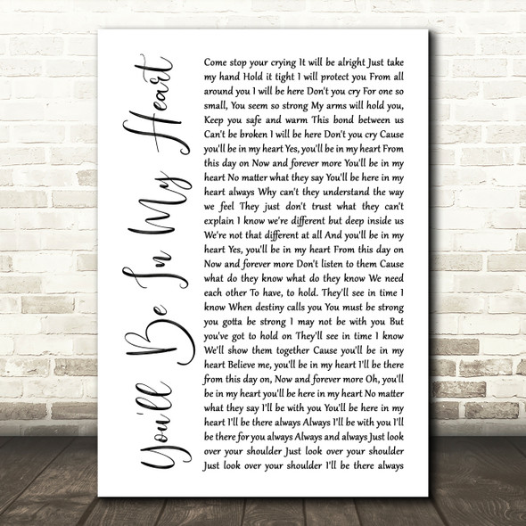 Phil Collins You'll Be In My Heart White Script Song Lyric Framed Print
