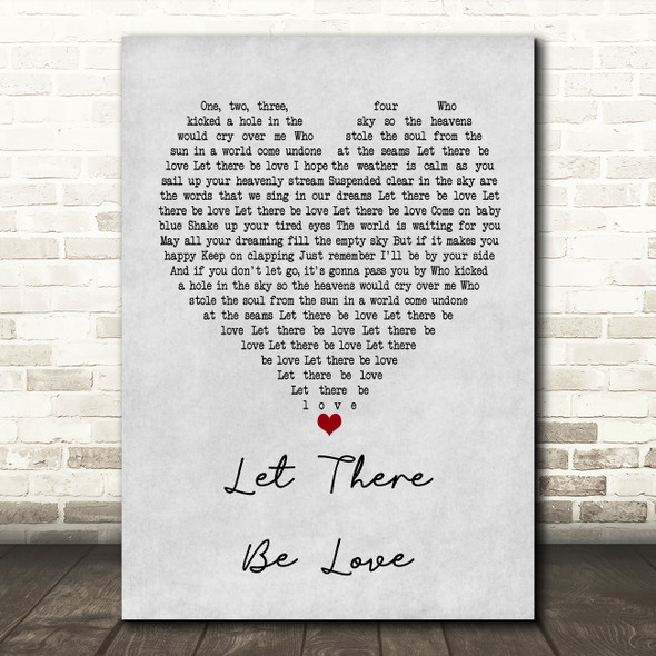 Oasis Let There Be Love Grey Heart Song Lyric Framed Print