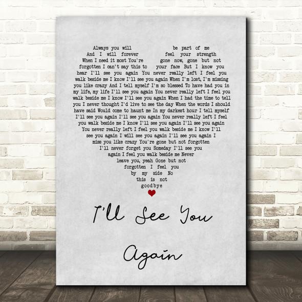 Westlife I'll See You Again Grey Heart Song Lyric Framed Print