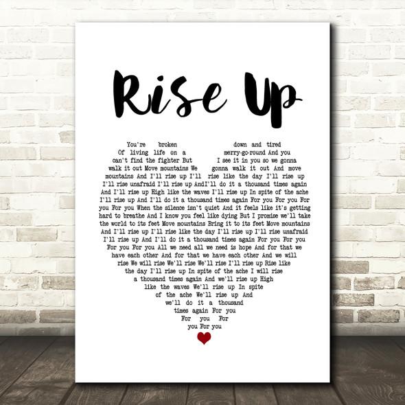 Andra Day Rise Up White Heart Song Lyric Framed Print