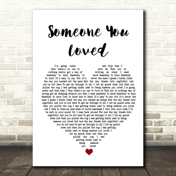 Lewis Capaldi Someone You Loved White Heart Song Lyric Framed Print