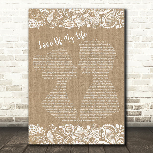 Queen Love Of My Life Burlap & Lace Song Lyric Quote Print