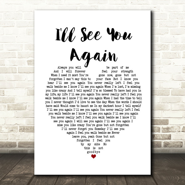 Westlife I'll See You Again White Heart Song Lyric Framed Print