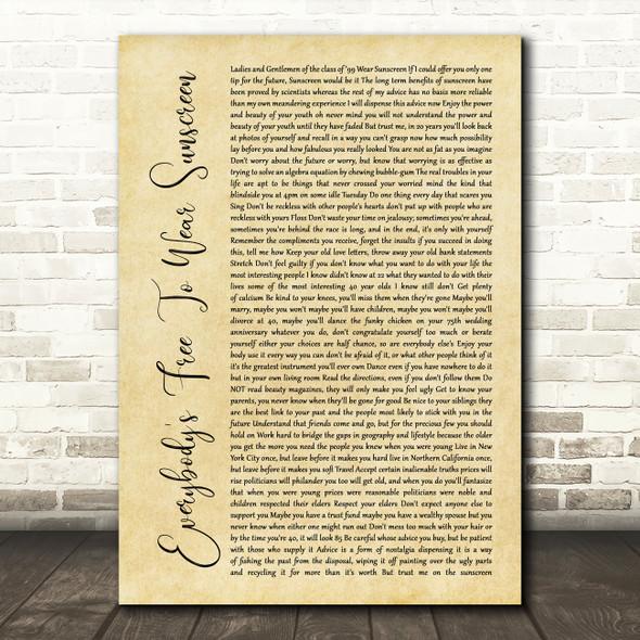 Baz Luhrmann Everybody's Free To Wear Sunscreen Rustic Script Song Lyric Framed Print