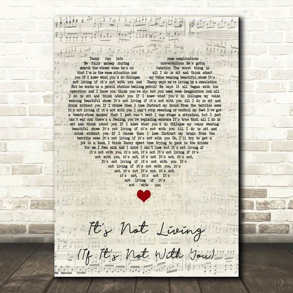 The 1975 It's Not Living (If It's Not With You) Script Heart Song Lyric Framed Print