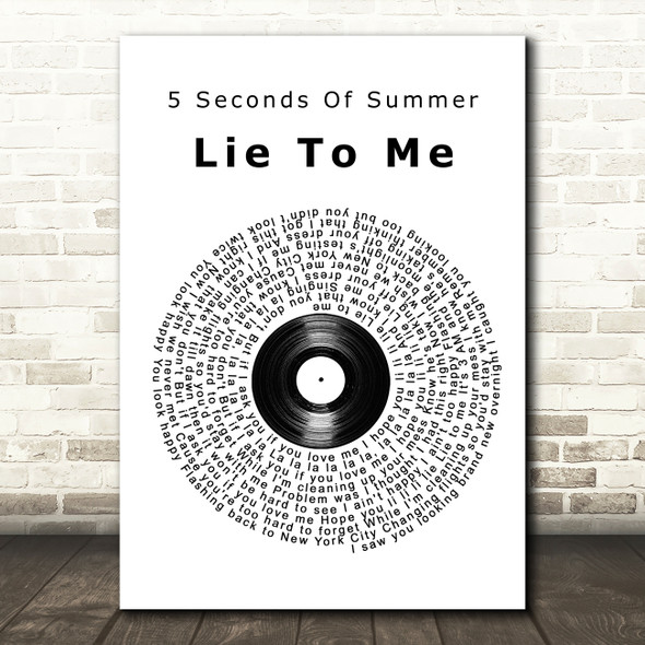 5 Seconds Of Summer Lie To Me Vinyl Record Song Lyric Framed Print