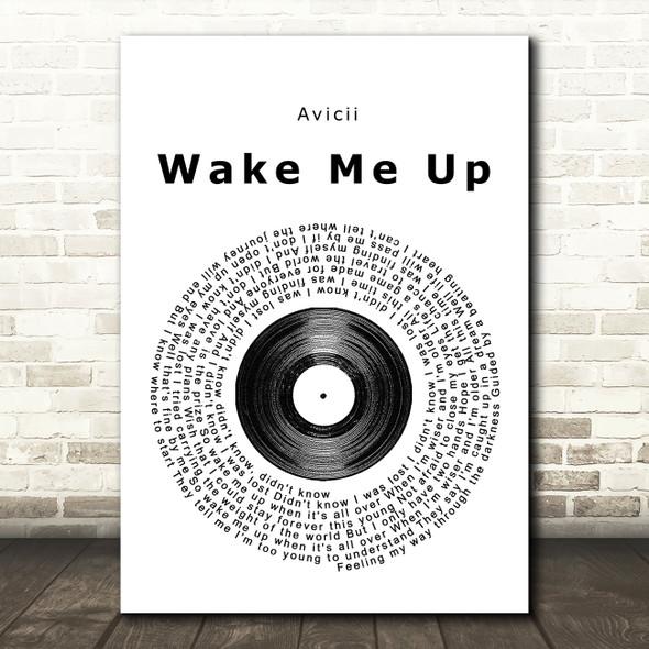 Avicii Wake Me Up Vinyl Record Song Lyric Framed Print