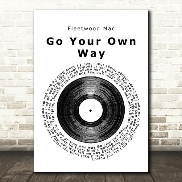 Fleetwood Mac Go Your Own Way Vinyl Record Song Lyric Framed Print