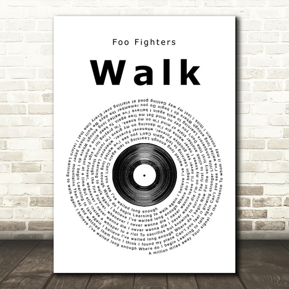 Foo Fighters Walk Vinyl Record Song Lyric Framed Print