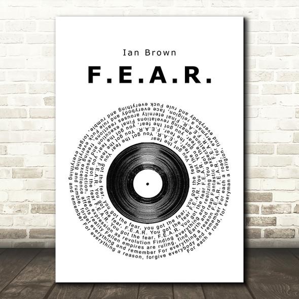 Ian Brown F.E.A.R. Vinyl Record Song Lyric Framed Print