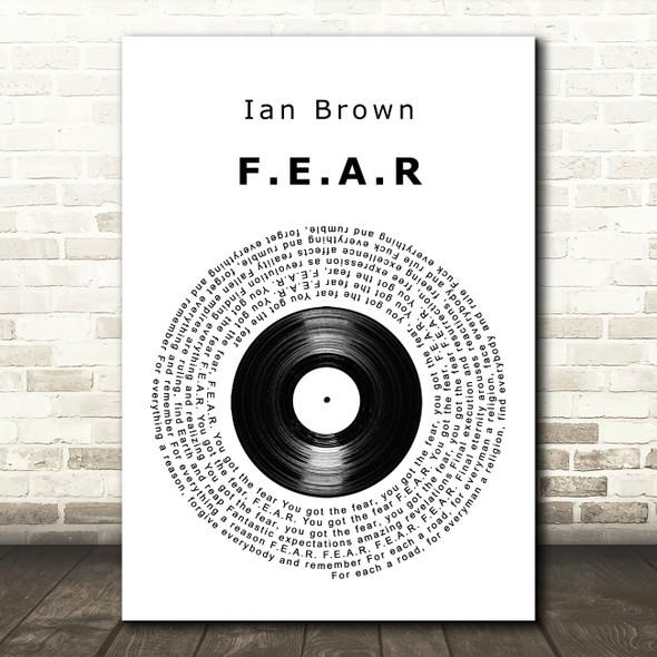 Ian Brown FEAR Vinyl Record Song Lyric Framed Print