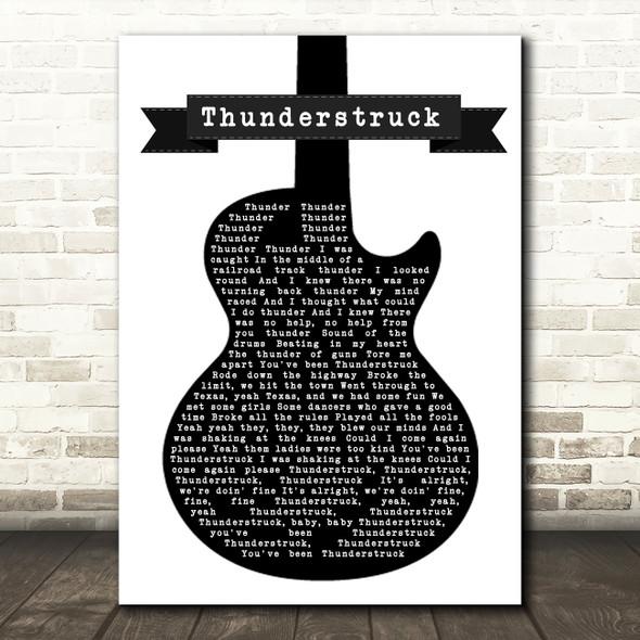 ACDC Thunderstruck Black & White Guitar Song Lyric Framed Print