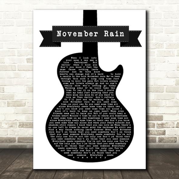 Guns N' Roses November Rain Black & White Guitar Song Lyric Framed Print