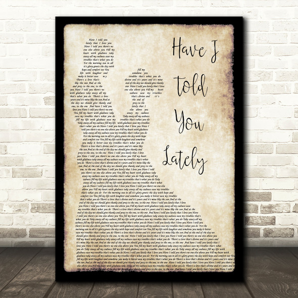 Rod Stewart Have I Told You Lately Song Lyric Man Lady Dancing Quote Print