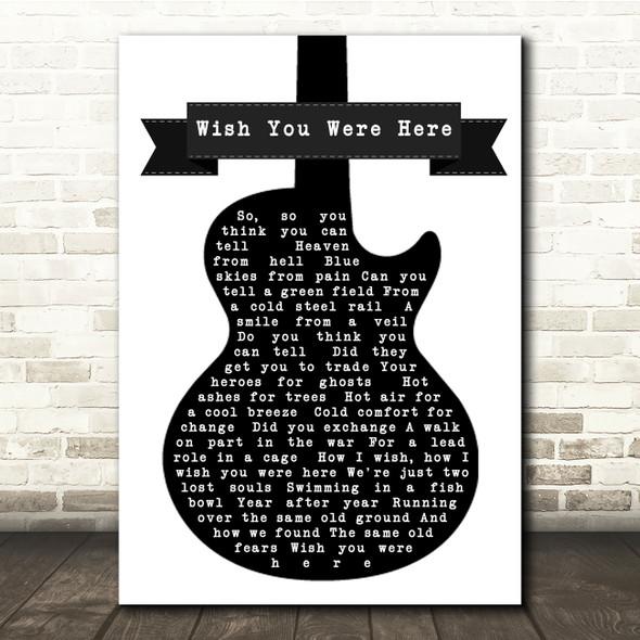 Pink Floyd Wish You Were Here Black & White Guitar Song Lyric Print