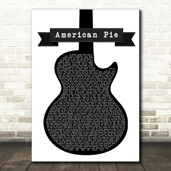Don McLean American Pie Black & White Guitar Song Lyric Print