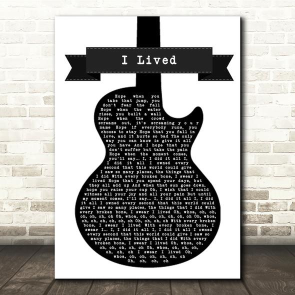 OneRepublic I Lived Black & White Guitar Song Lyric Print