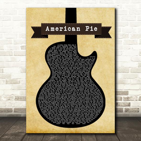 Don McLean American Pie Black Guitar Song Lyric Print