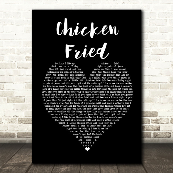Zac Brown Band Chicken Fried Black Heart Song Lyric Print