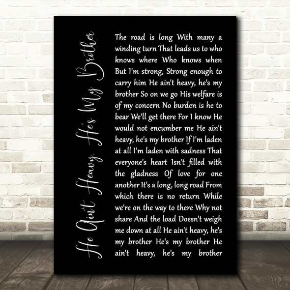 The Hollies He Ain't Heavy, He's My Brother Black Script Song Lyric Print