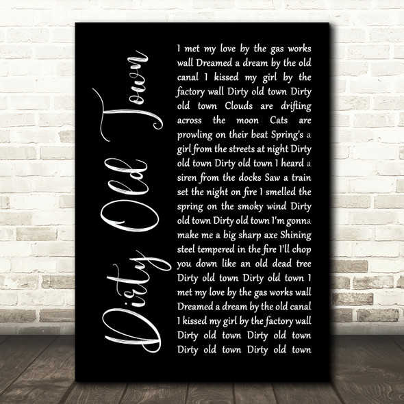 The Pogues Dirty Old Town Black Script Song Lyric Print