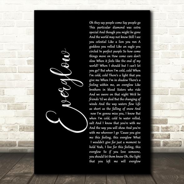 Coldplay Everglow Black Script Song Lyric Print