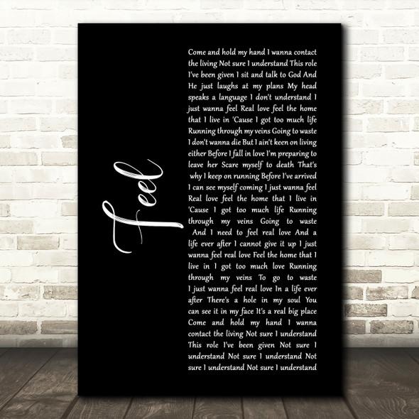 Robbie Williams Feel Black Script Song Lyric Print
