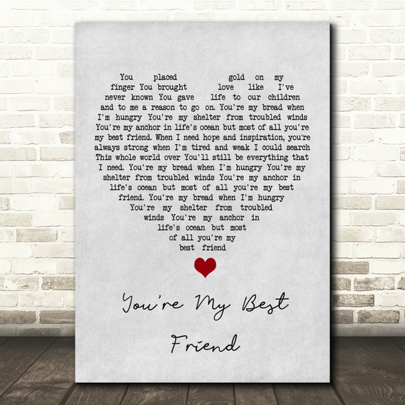 Don Williams You're My Best Friend Grey Heart Song Lyric Print