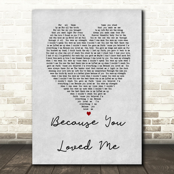 Celine Dione Because You Loved Me Grey Heart Song Lyric Quote Print