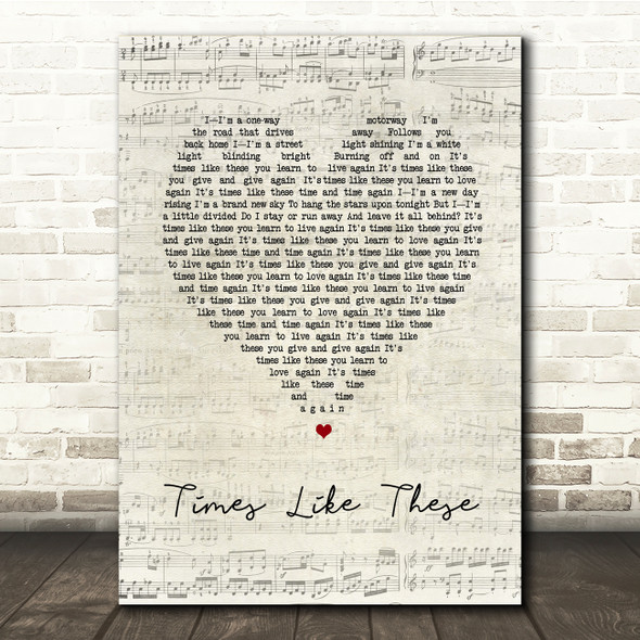 Foo Fighters Times Like These Script Heart Song Lyric Print