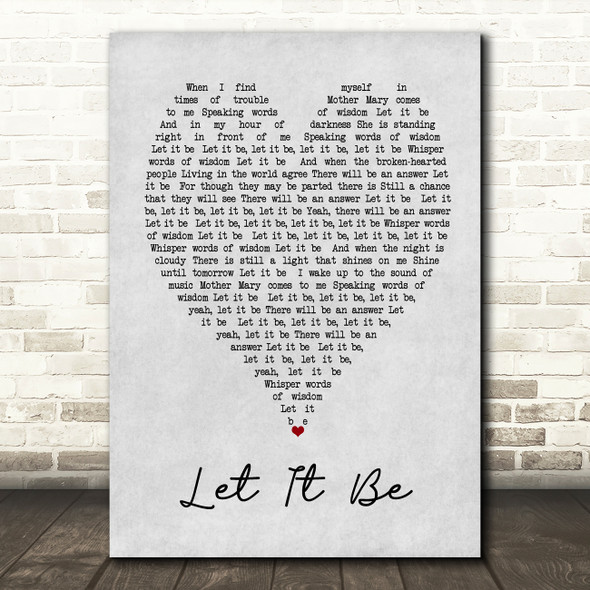 The Beatles Let It Be Grey Heart Song Lyric Quote Print