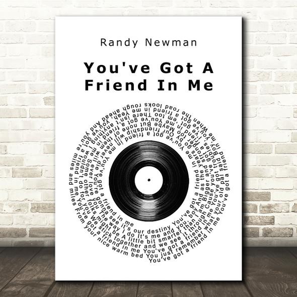 Randy Newman You've Got A Friend In Me Vinyl Record Song Lyric Print