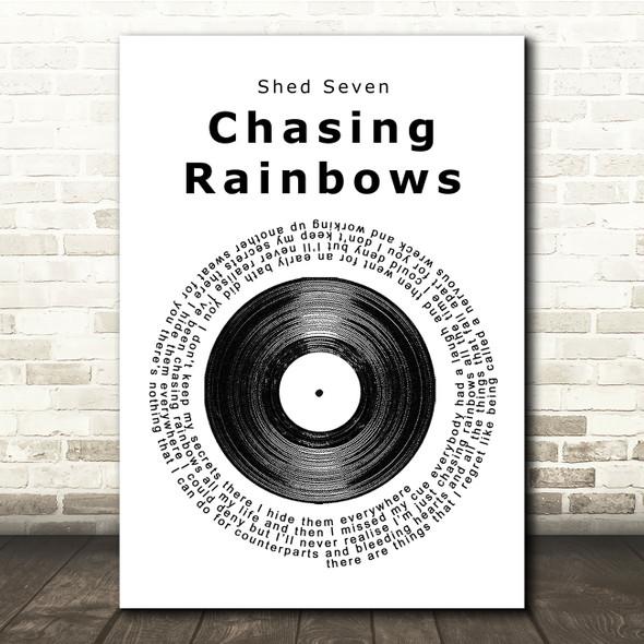 Shed Seven Chasing Rainbows Vinyl Record Song Lyric Print