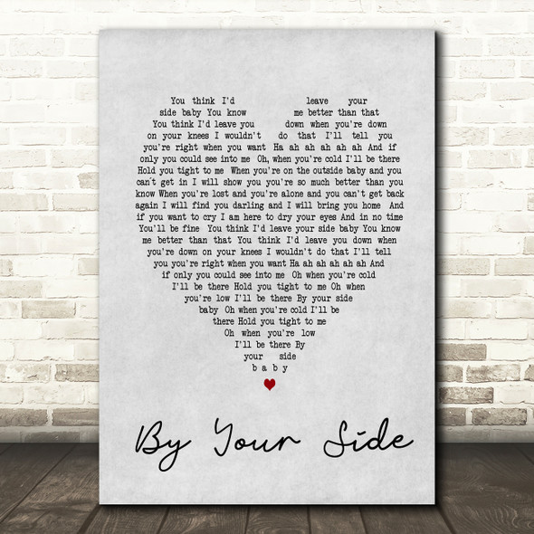 By Your Side Sade Grey Heart Song Lyric Quote Print