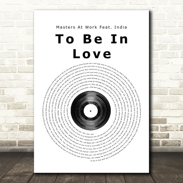 Masters At Work Feat. India To Be In Love Vinyl Record Song Lyric Print
