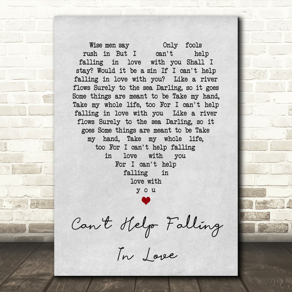 Can't Help Falling In Love Elvis Presley Grey Heart Song Lyric Quote Print