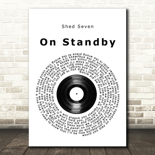 Shed Seven On Standby Vinyl Record Song Lyric Print