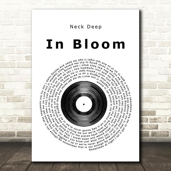 Neck Deep In Bloom Vinyl Record Song Lyric Print