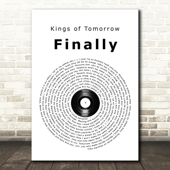 Kings of Tomorrow Finally Vinyl Record Song Lyric Print