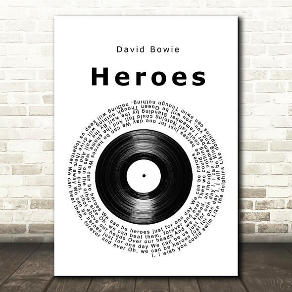 David Bowie Heroes Vinyl Record Song Lyric Print