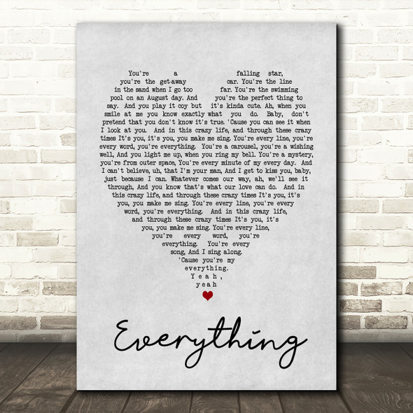 Everything Michael Buble Grey Heart Song Lyric Quote Print