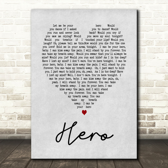 Hero Enrique Iglesias Grey Heart Song Lyric Quote Print